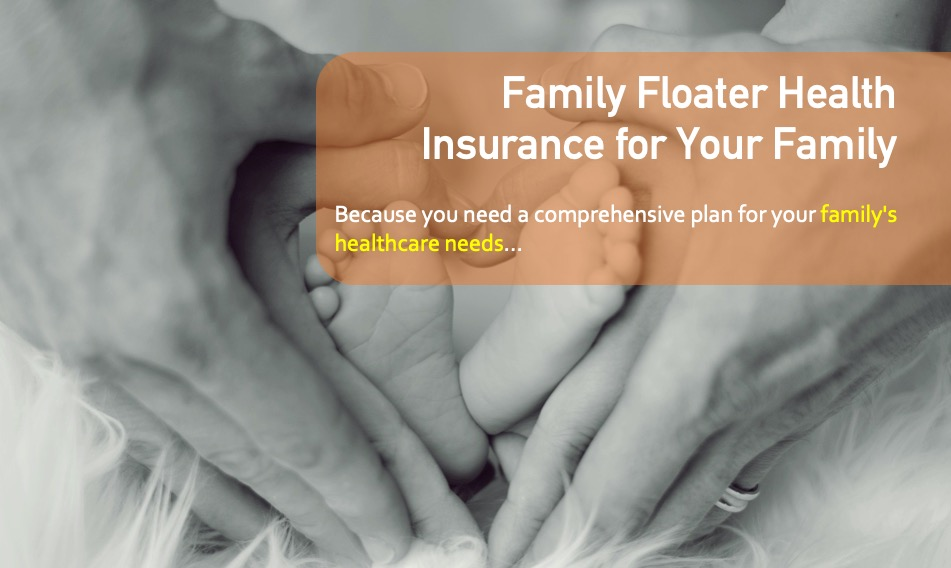 Family Floater Insurance Cover in India | TheSWO